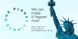 Climat : un deuxième One Planet Summit à New York le 26 septembre