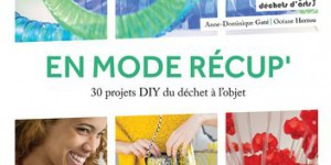 «Do It Yourself» : et si on transformait nos déchets quotidiens ?